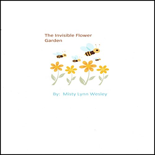 The Invisible Flower Garden audiobook cover art