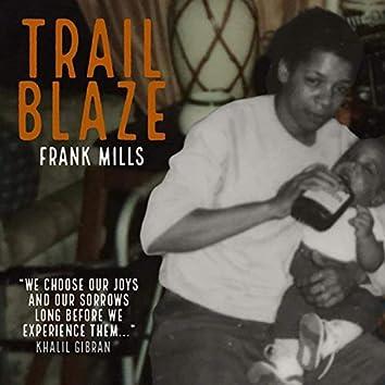Trail Blaze (Edited)