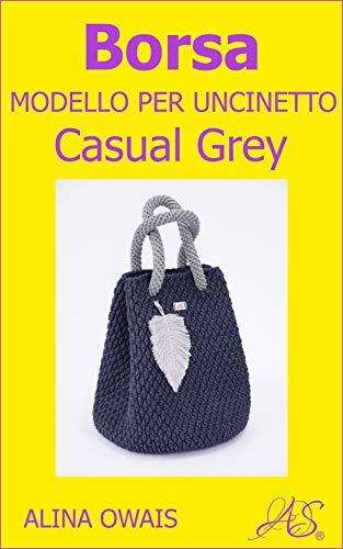 Borsa Modello per Uncinetto: Casual Grey
