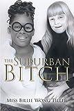 The Suburban Bitch (English Edition)
