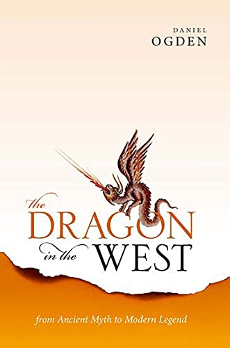 The Dragon in the West: From Ancient Myth to Modern Legend