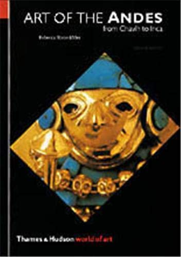 Art of the Andes: From Chavín to Inca (Second Edition)...