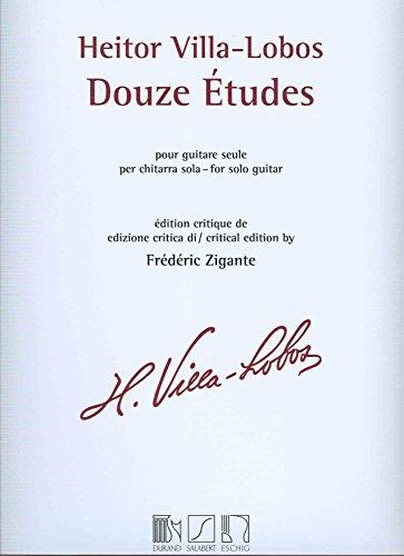 Douze Etudes pour Guitare Seule  Edition critique de Frédéric Zigante