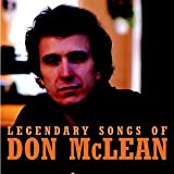 Legendary Songs of Don McLean von Don McLean