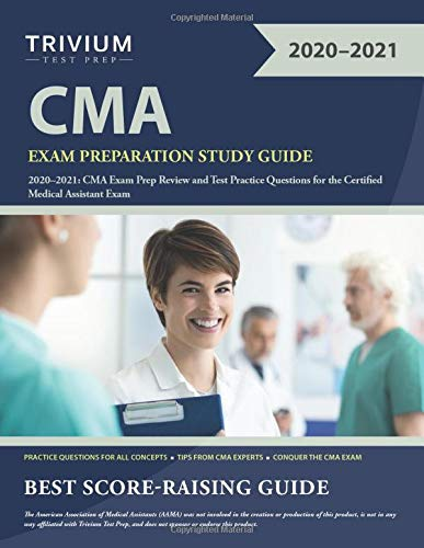 Compare Textbook Prices for CMA Exam Preparation Study Guide 2020-2021: CMA Exam Prep Review and Test Practice Questions for the Certified Medical Assistant Exam  ISBN 9781635307108 by Trivium Medical Assistant Exam Prep Team