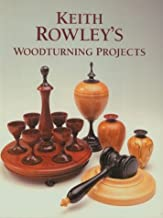 Keith Rowley's Woodturning Projects