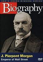 Biography: J Pierpont Morgan [DVD] [Import]