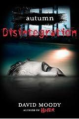 Autumn: Disintegration (Autumn series Book 4) Kindle Edition