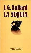 La Sequia (Spanish Edition)