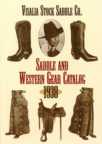 Saddle and Western Gear Catalog, 1938