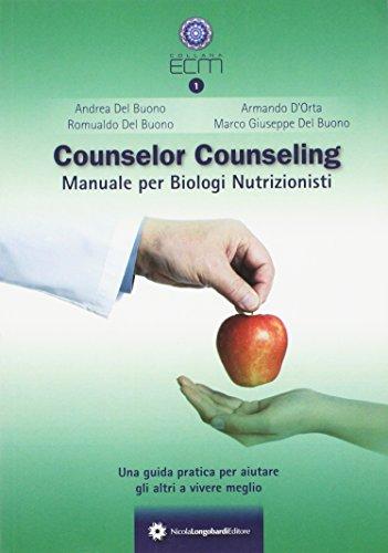 Conunselor counseling. Manuale per biologi nutrizionisti
