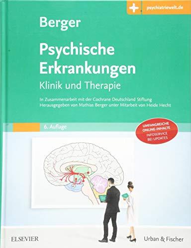 Psychische Erkrankungen: Klinik und Therapie – Mit Zugang zur Medizinwelt