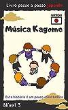 kagome song: japanese graded readers level three Portuguese version (yamato kotonoha syoten) (Japanese Edition)