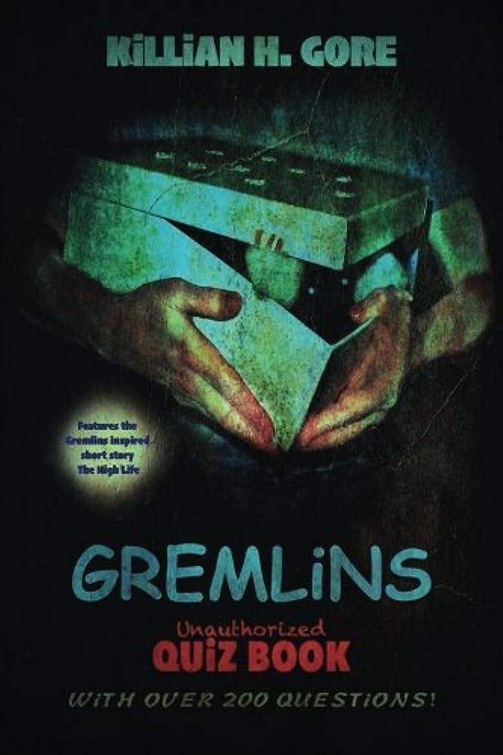 斧ベギン強度Gremlins Unauthorized Quiz Book