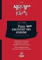 Arrumar Ideias - Para Escrever Bem no Exame (Portuguese Edition)