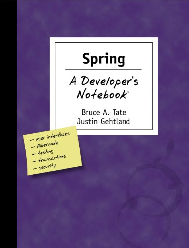 Spring: A Developer's Notebook (English Edition)
