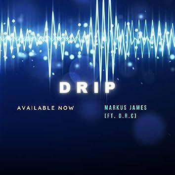 Drip (feat. D.R.C)