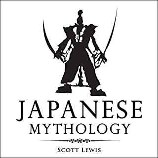 Japanese Mythology: Classic Stories of Japanese Myths, Gods, Goddesses, Heroes, and Monsters audiobook cover art