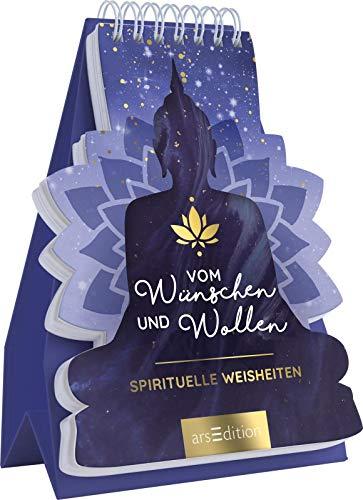 Vom Wünschen und Wollen - Spirituelle Weisheiten: Aufstellbuch in Buddha-Form