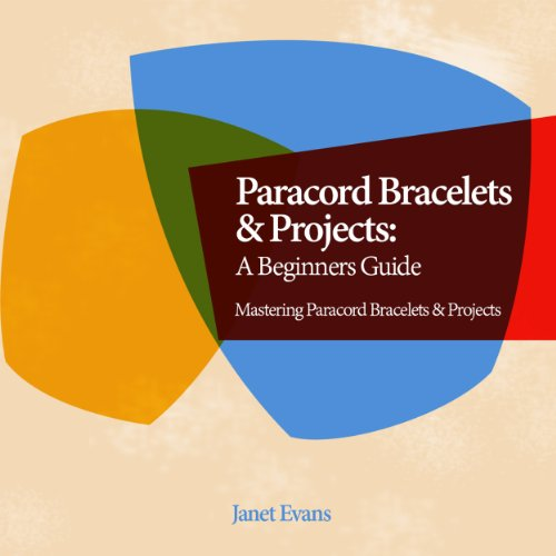 Paracord Bracelets & Projects audiobook cover art
