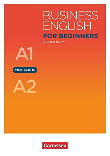 Business English for Beginners - New Edition - A1/A2: Teaching Guide