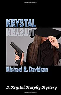 Krystal (Krystal Murphy Mysteries)