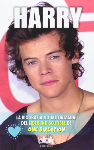 Harry.Biografía no autorizada del líder indiscutible de One Direction (Conectad@s)
