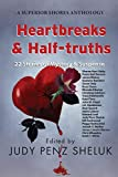 Heartbreaks & Half-truths: 22 Stories of Mystery & Suspense (A Superior Shores Anthology)