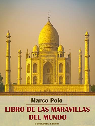 Libro de las maravillas del mundo (Spanish Edition)