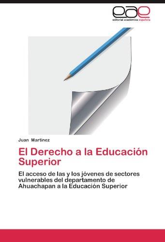 Download El Derecho a la Educación Superior: El acceso de las y los jóvenes de sectores vulnerables del departamento de Ahuachapan a la Educación Superior 365901009X