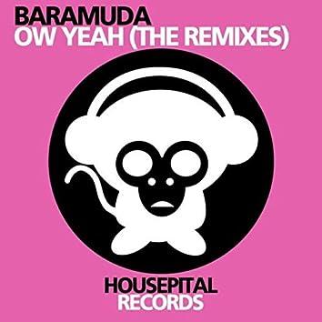 Ow Yeah (The Remixes)