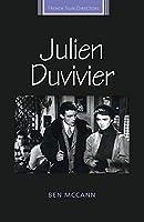Julien Duvivier (French Film Directors)