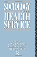 The Sociology of the Health Service by Unknown(1991-02-09)