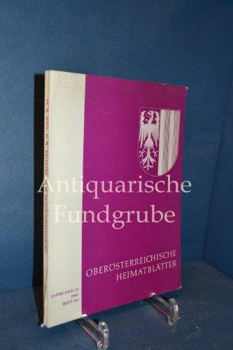 Oberösterreichische Heimatblätter. Hrsg.v. Institut für Landeskunde am o.ö.Landesmuseum durch Dr.Franz Pfeffer. Jg. 19, Heft 3/4