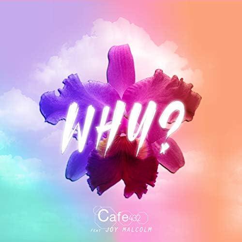Cafe 432 feat. Joy Malcolm