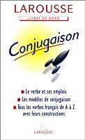 Livres de bord Larousse: Larousse de la conjugaison
