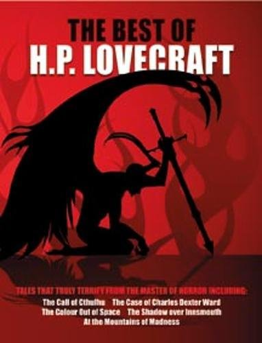 Best of H.P. Lovecraft: Tales that Truly Terrif... 1853758817 Book Cover