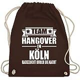 Shirtracer JGA Junggesellenabschied - Team Hangover in Köln - Unisize - Braun - WM110 - Turnbeutel und Stoffbeutel aus Bio-Baumwolle