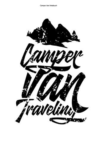 Camper Van Notizbuch: 100 Seiten | Punkteraster | Reisender Camper Geschenk Wohnmobil Wohnmobile Campervan Selber Bauen Reise Team Reisen Camper Van Umbauen