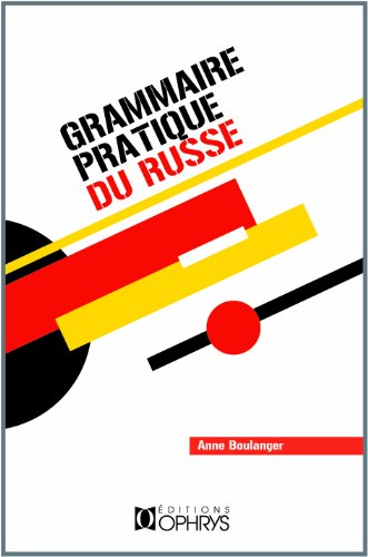 Grammaire pratique du russe