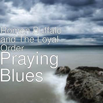 Praying Blues