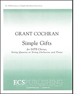 Simple Gifts(Piano/choral score) - String Quartet & Piano or Orchestra - Choral Sheet Music
