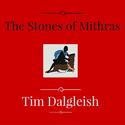 The Stones of Mithras audiobook cover art
