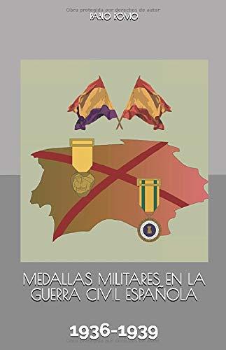 Medallas Militares en La Guerra Civil Española: 1936-1939 (Bolsillo)