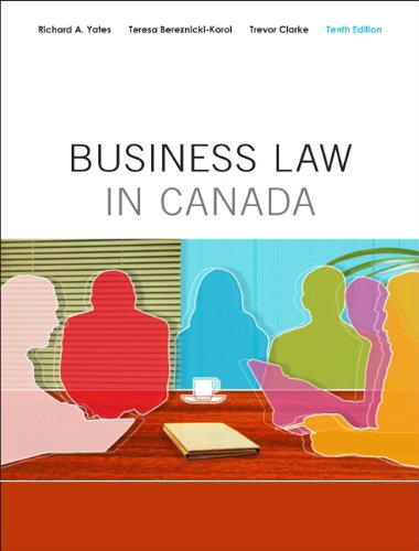 Business Law in Canada, Tenth Canadian Edition with MyBusinessLawLab (10th Edition)