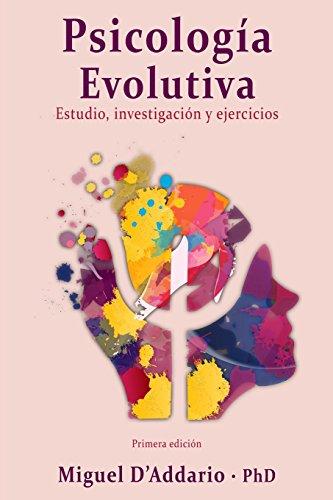 Psicología Evolutiva: Estudio, investigación y ejercicios