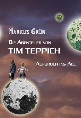 Die Abenteuer von Tim Teppich - Aufbruch ins All