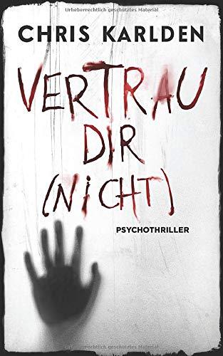 Vertrau dir (nicht): Psychothriller