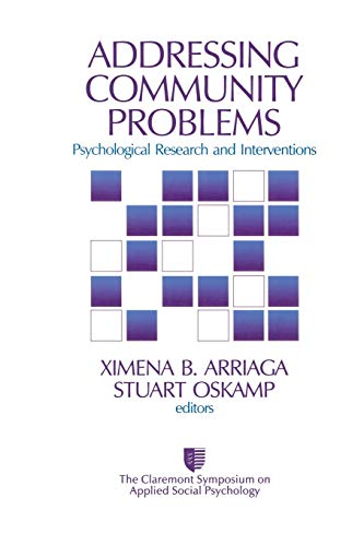 Addressing Community Problems: Psychological Research and Interventions (Claremont Symposium on Applied Social Psycholog