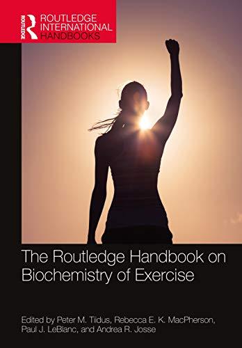 The Routledge Handbook on Biochemistry of Exercise (Routledge International Handbooks) (English Edition)